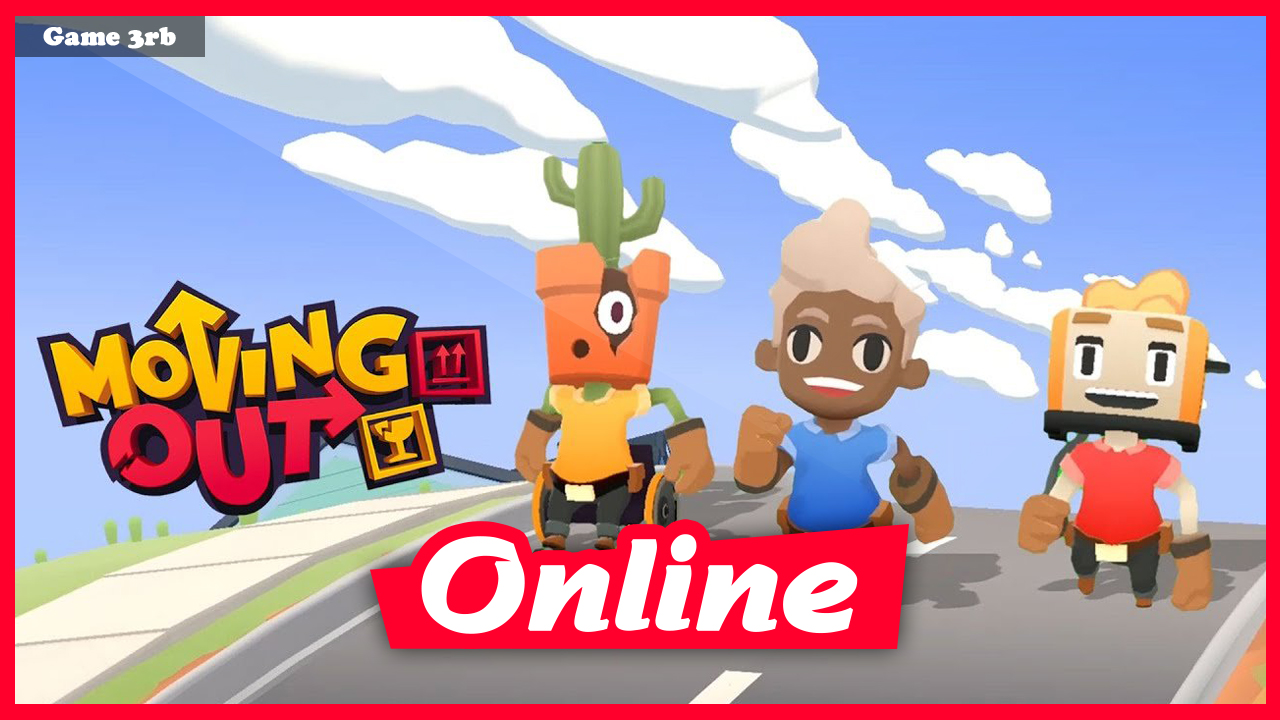Download Moving Out Build 05112021 + OnLine