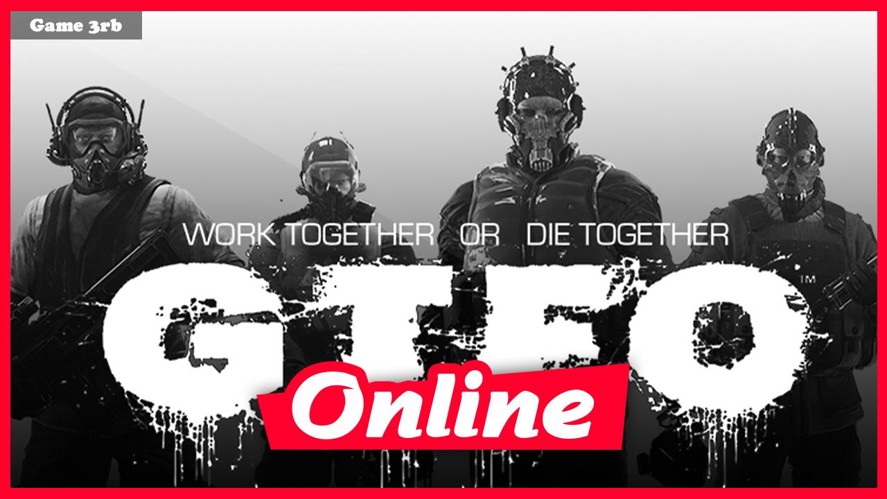 Download GTFO v0.77 Build 05112021 + OnLine