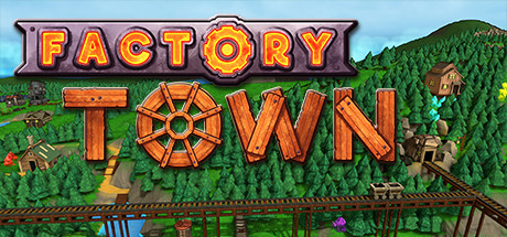 Download Factory Town v0.191B