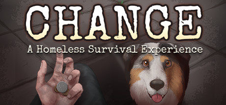 Download CHANGE A Homeless Survival Experience v01.10.2021