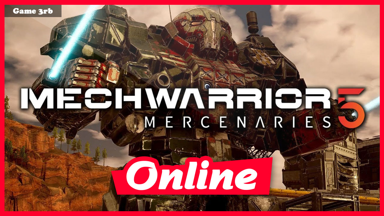 Download MechWarrior 5 Mercenaries v1.1.303 + OnLine