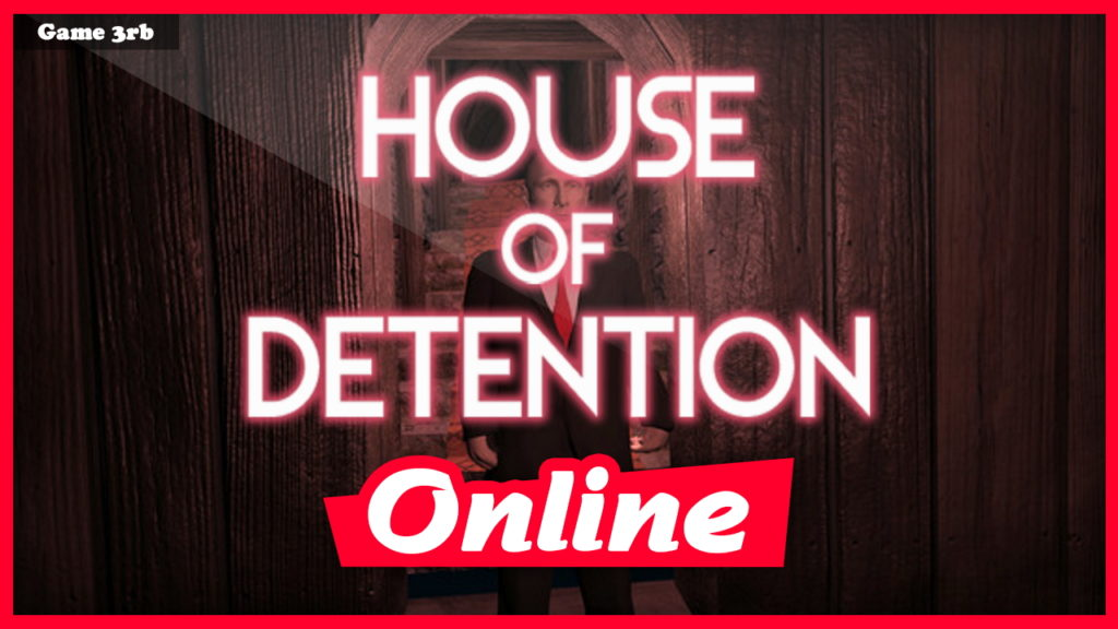 Download House of Detention Build 6039414 + OnLine