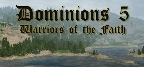 Download Dominions 5 Warriors of the Faith v5.48