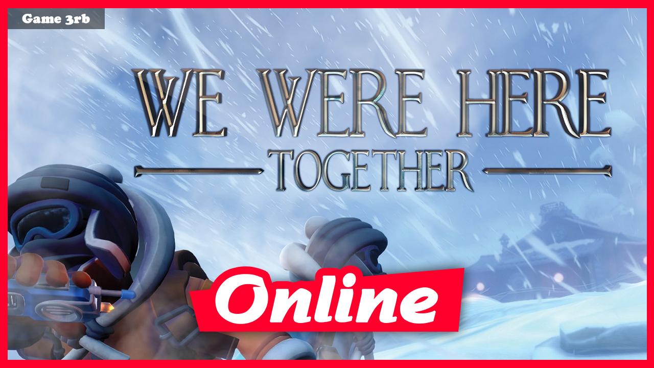 Download We Were Here Together v1.7.6 + OnLine