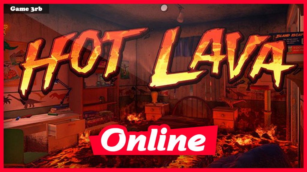 Download Hot Lava v1.0.460764 + OnLine