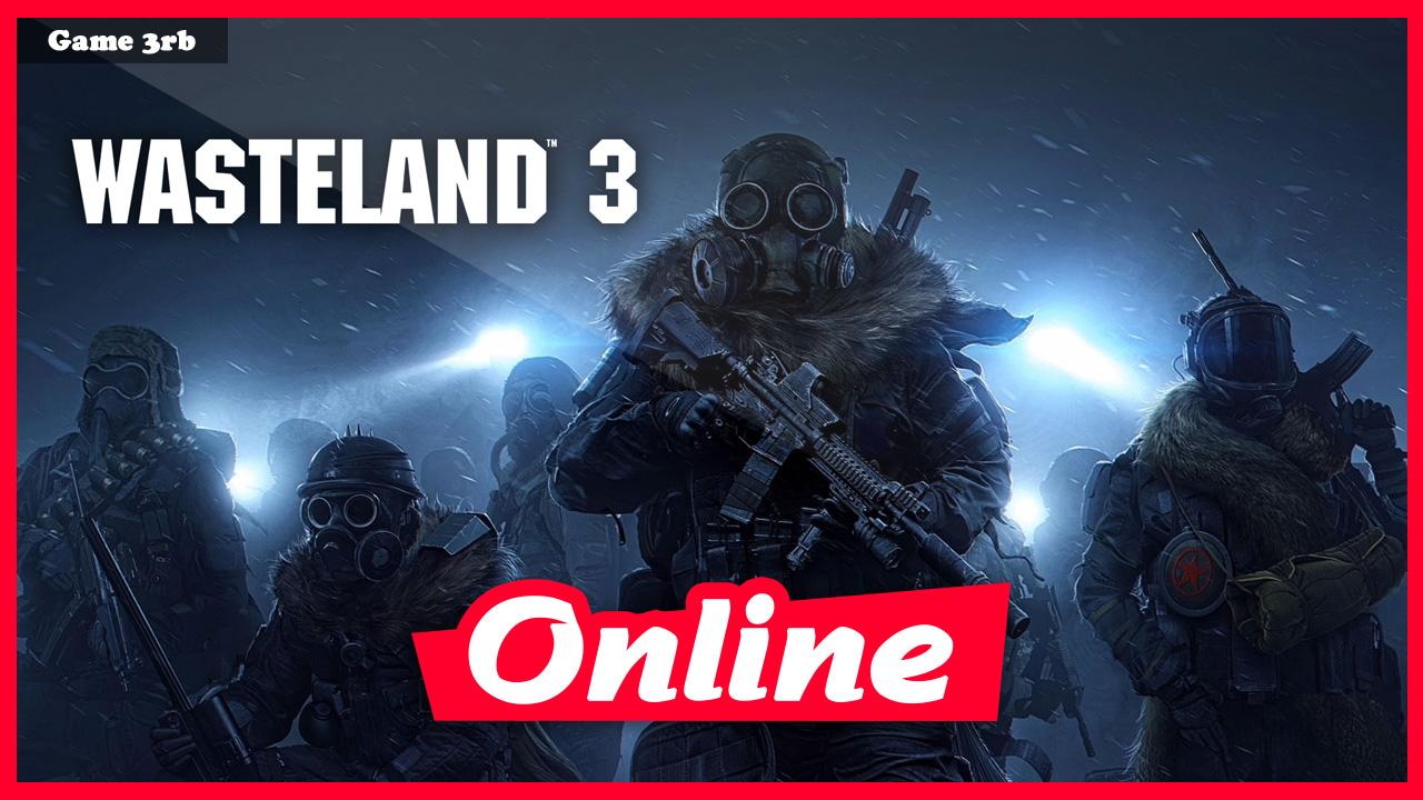 Download Wasteland 3 Deluxe Edition v1.4.5.294254 + OnLine