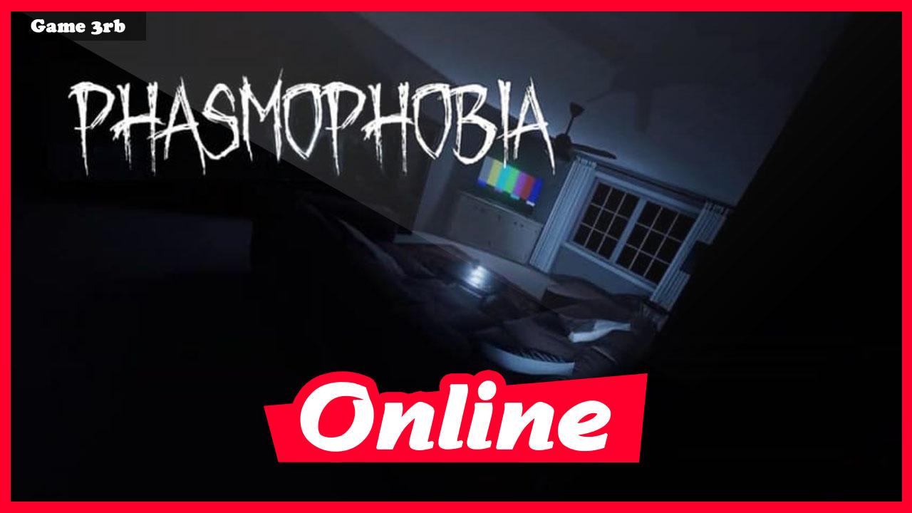 Download Phasmophobia v0.3.1.1 + OnLine