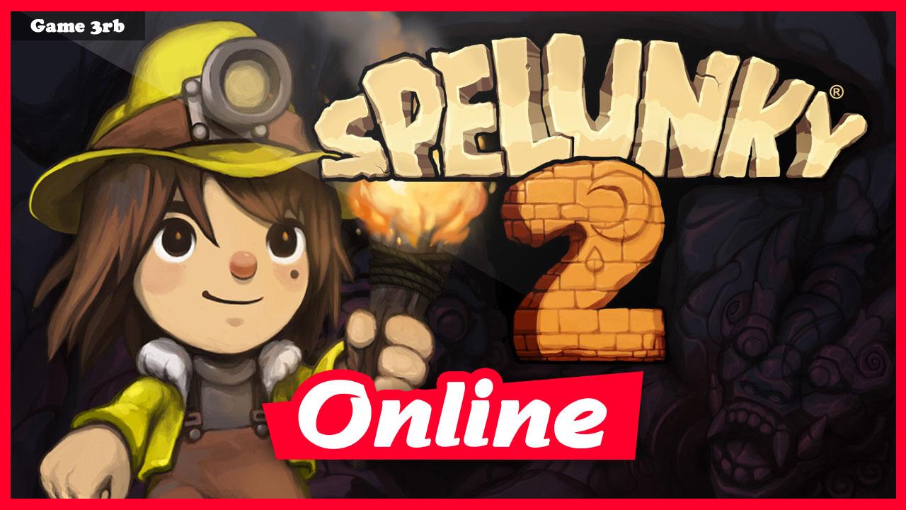 Download Spelunky 2 v1.21.0c + OnLine