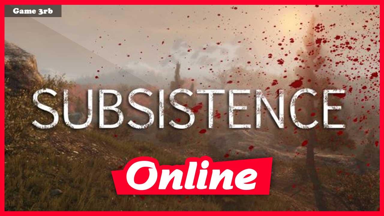 Download Subsistence v01.03.2021 + OnLine