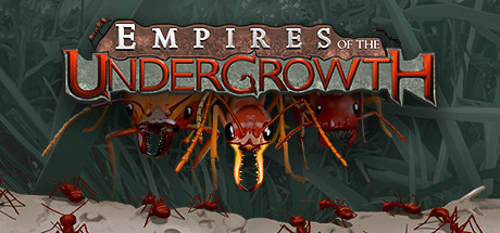 Download Empires of the Undergrowth v0.23-GOG