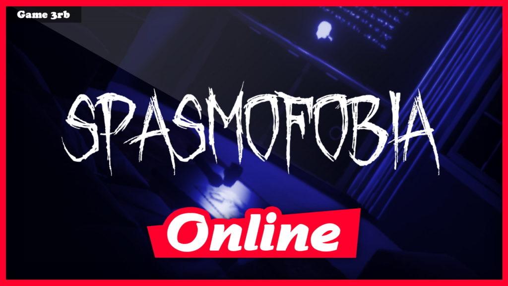Download Phasmophobia v0.2-Spasmofobia-ENZO + OnLine