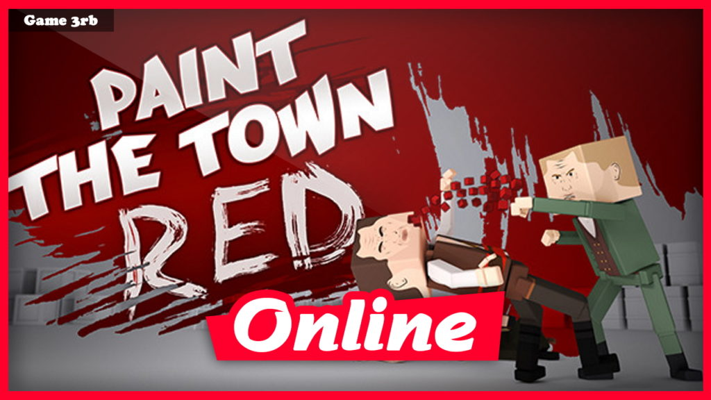 Download Paint the Town Red v07.30.2021 + OnLine