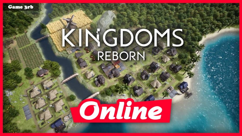 Download Kingdoms Reborn Build v0.17 + OnLine