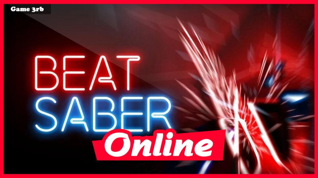 Download Beat Saber v1.16.1 + ALL DLCs + OnLine