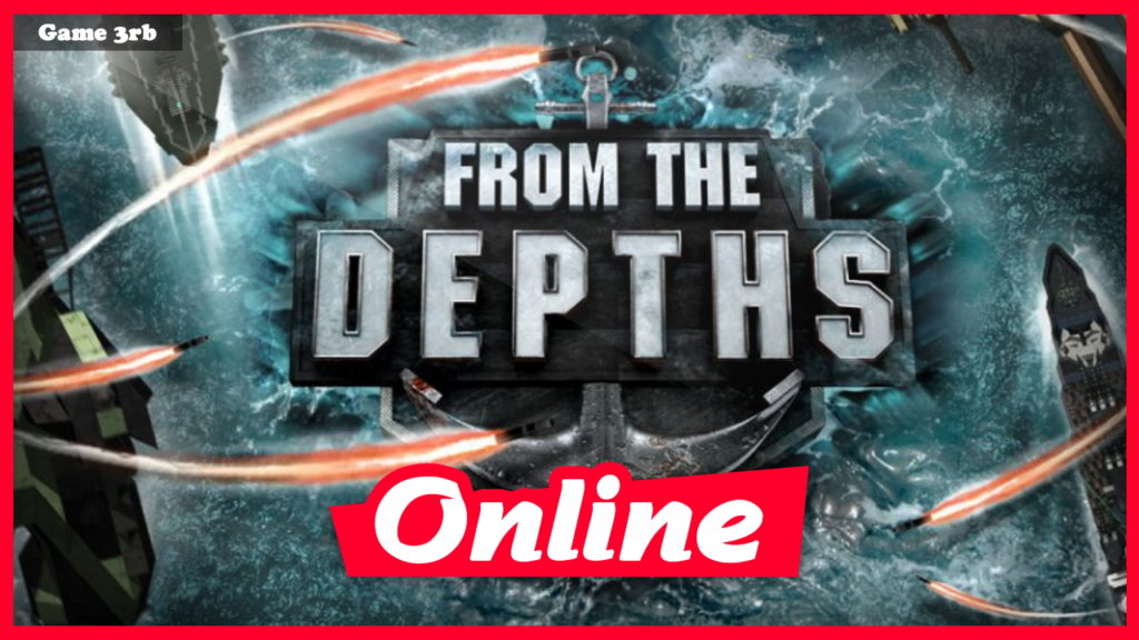 Download From the Depths v3.2.5.0 + OnLine