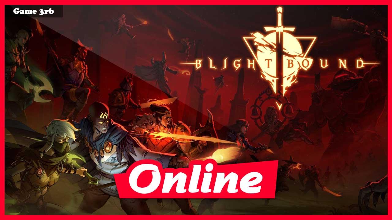 Download Blightbound v1.0-127653 + OnLine