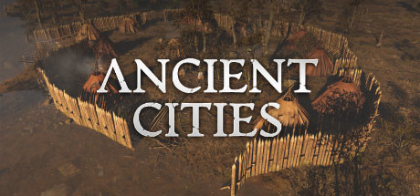 Download Ancient Cities v0.2.1.6