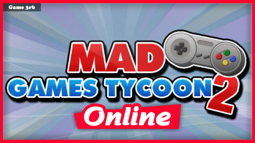 Download Mad Games Tycoon 2 v2021.04.30a + OnLine