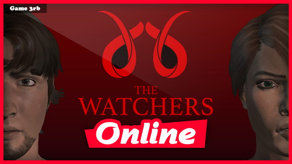 Download The Watchers v1.1.3 + OnLine