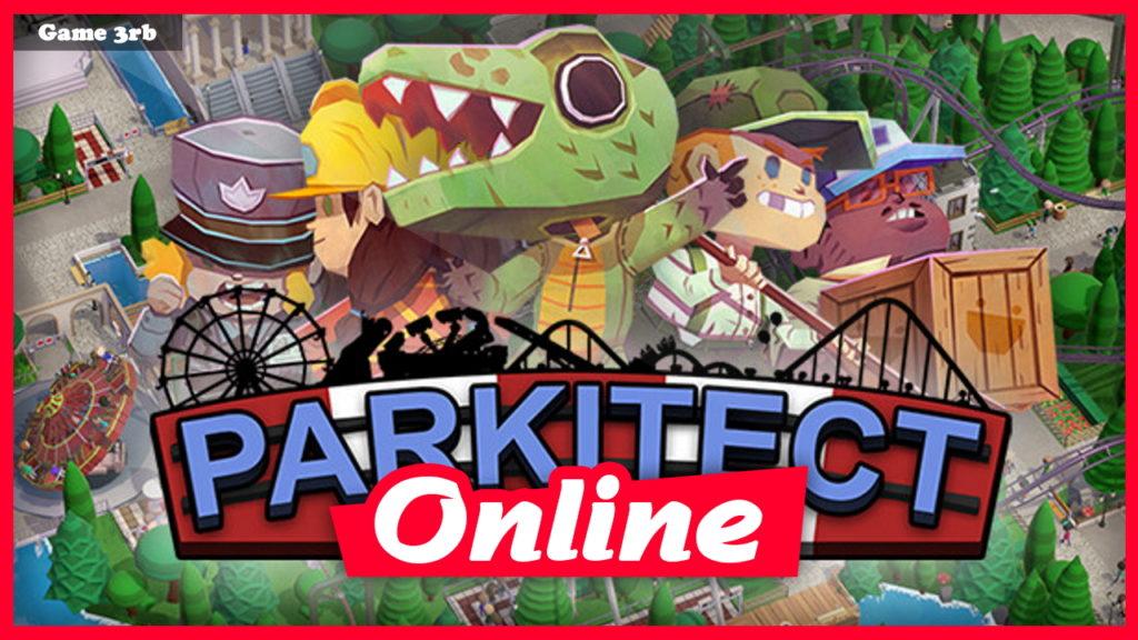 Download Parkitect v1.7T + OnLine
