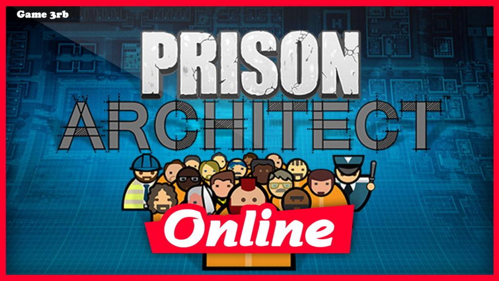 Download Prison Architect Build 20210408 + OnLine