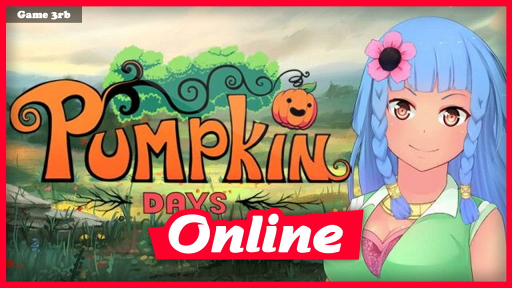 Download Pumpkin Days Build 6641996 + OnLine