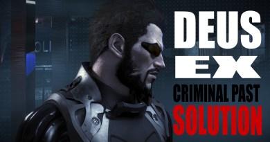 DEUS EX CRIMINAL PAST SOLUTION
