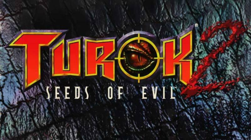 turok , turok 2 , seed of evil , remake , remastered