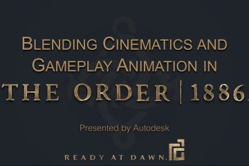 Blending Cinematics and Gameplay Animation in The Order 1886
