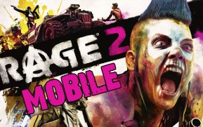 Rage 2 Mobile Download