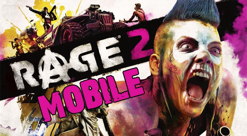 Rage 2 Mobile Download