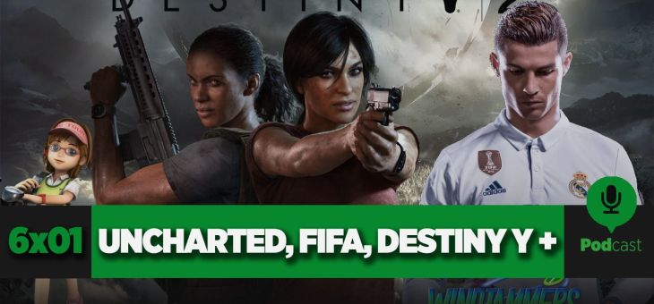 GAMELX 6×01 – Uncharted The Lost Legacy, Destiny 2, Windjammers, Everybody's Golf y FIFA 18