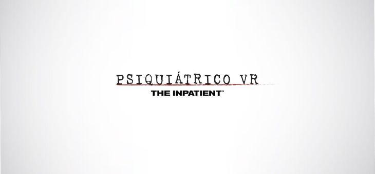 Psiquiátrico VR: el terror de la mano de Playstation