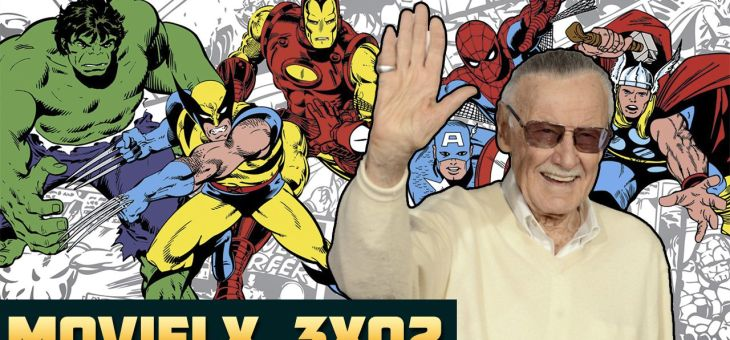 MOVIELX 3×02 – Homenaje a Stan Lee