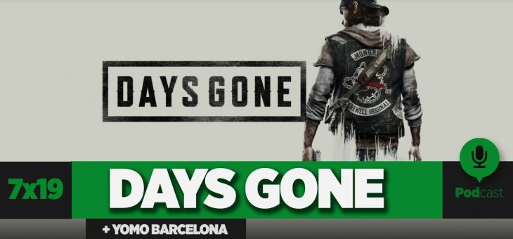 Primeras impresiones del DAYS GONE | GAMELX 7×19