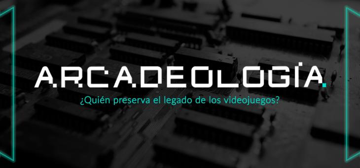 Arcadeología anuncia su campaña de crowdfunding