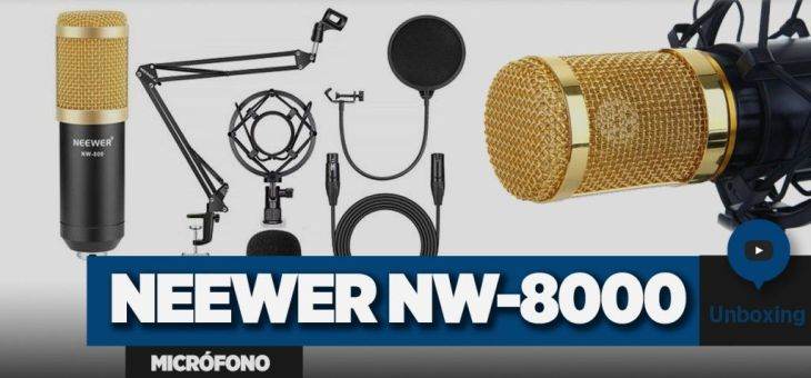 Unboxing del Micrófono Neewer NW-8000