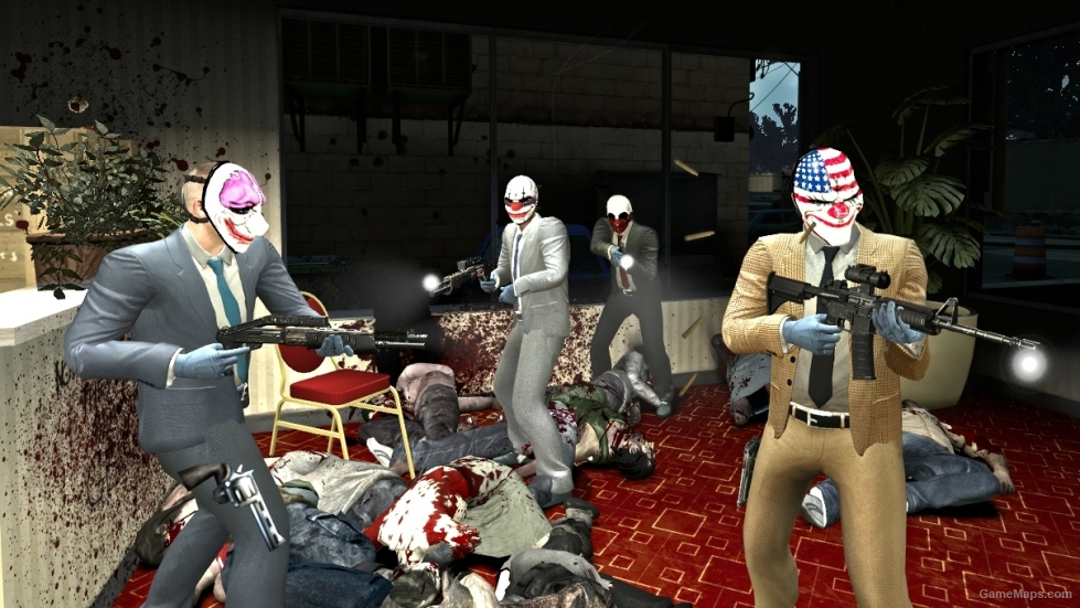 PAYDAY 2 Heisters Left 4 Dead 2  GameMaps