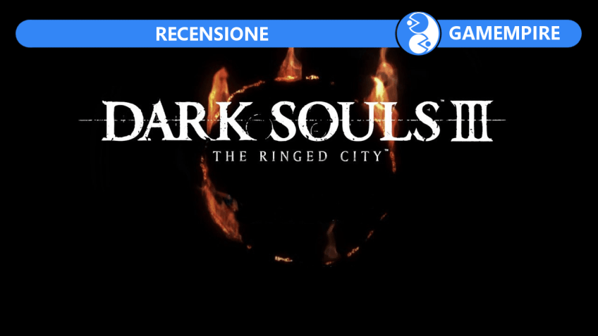 Dark Solus III The Ringed City DLC recensione Gamempire