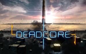 Deadcore: quando esce su console?