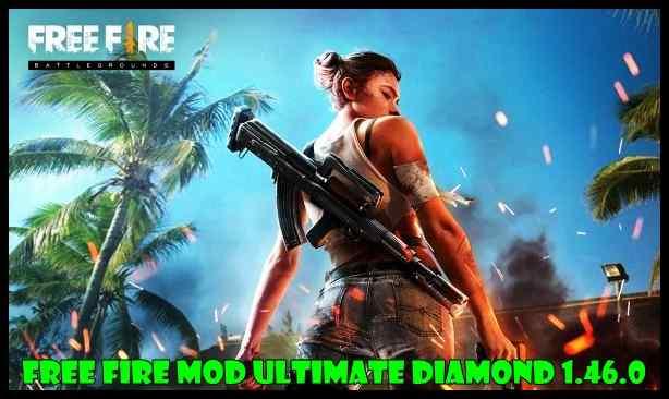 Free Fire Mod Ultimate Diamond 1.46.0