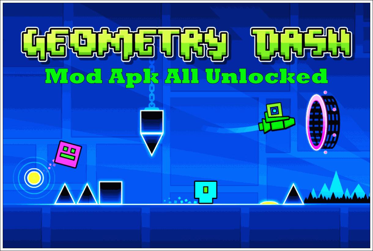 Geometry Dash Mod Apk All Unlocked