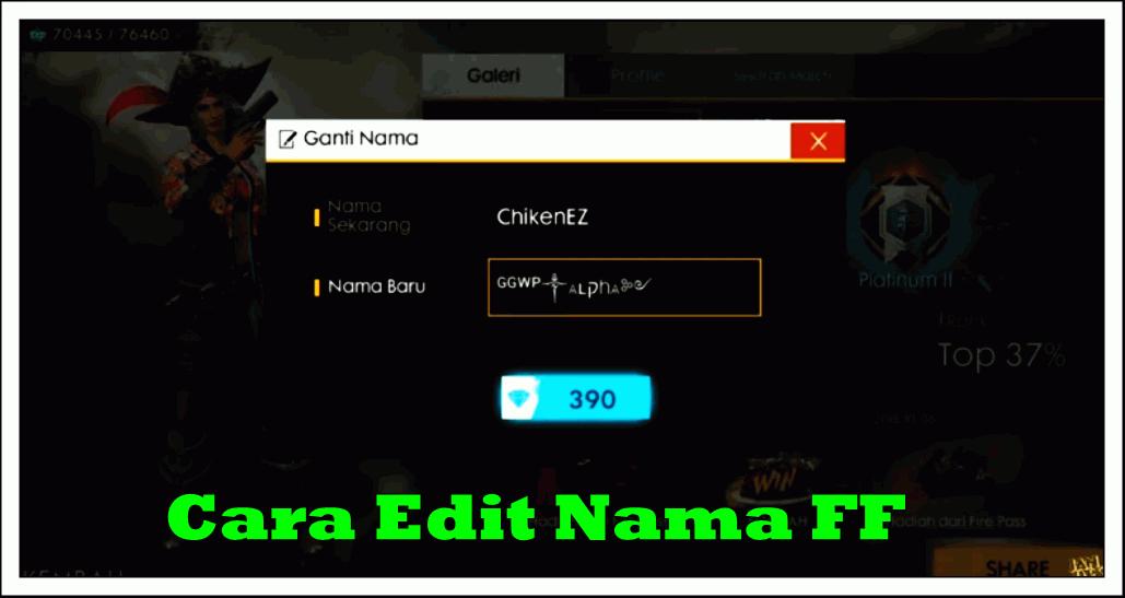 Cara Edit Nama FF Nickname Keren Terbaru 2020