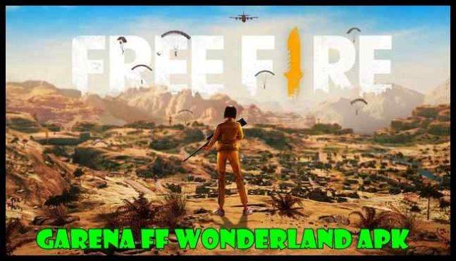 Garena FF Wonderland Apk