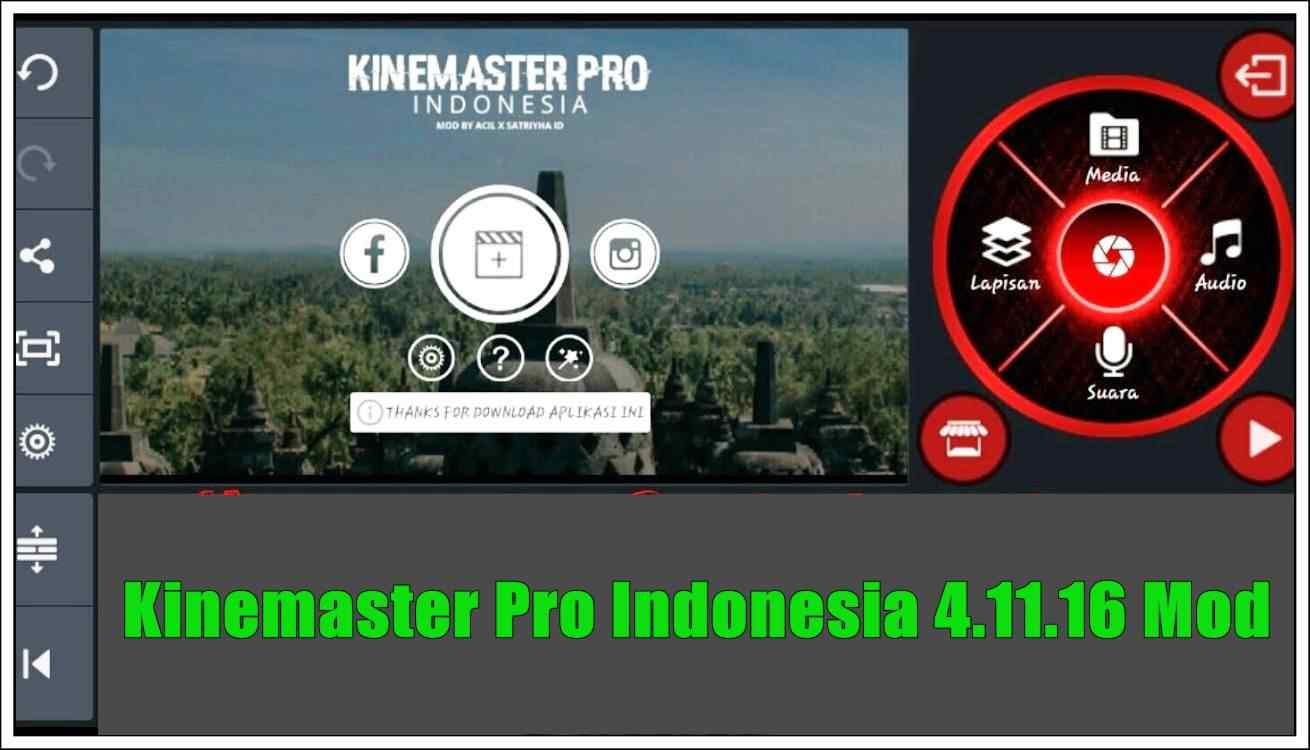 Kinemaster Pro Indonesia 4.11.16 Mod