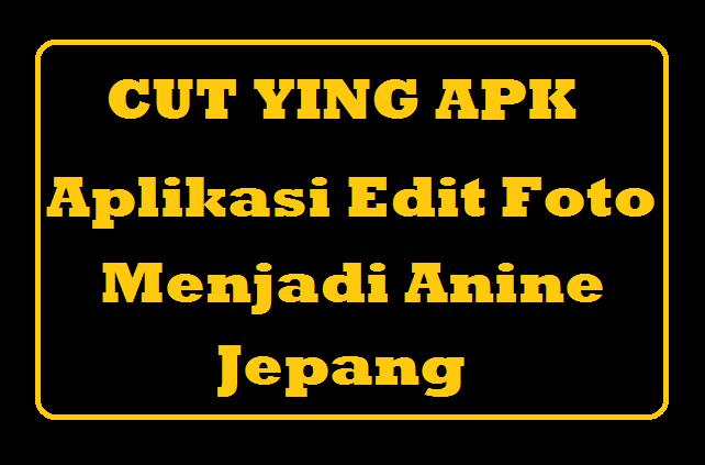 Cut Ying Apk