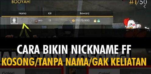 Cara Membuat Nick FF Kosong
