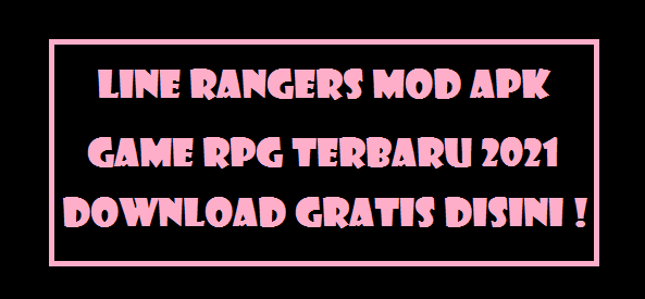 Line Rangers Mod Apk