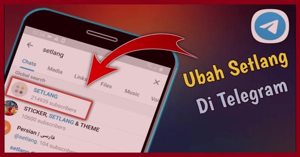 Cara Mengubah Setlang Telegram