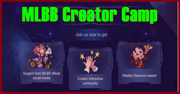 MLBB Creator Camp Evenet ML Berhadiah 500 Diamond